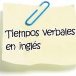 TIEMPOS GRAMATICALES: Explicaciones y EJERCICIOS para practicar los GRAMMAR TENSES