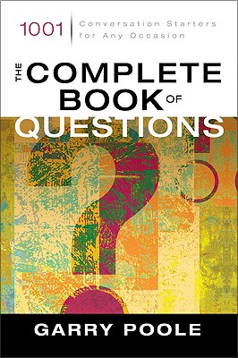 The-Complete-Book-of-Questions-Poole-Garry-9780310244202